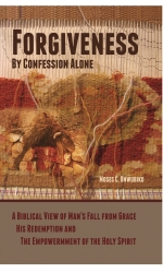 Forgiveness By Confession Alone