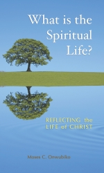 What is the Spiritual Life?
